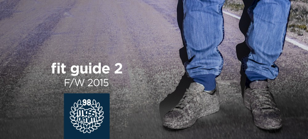 Fit Guide 2 - Mass Denim fall/winter 2015